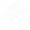 Dont touch my car 005
